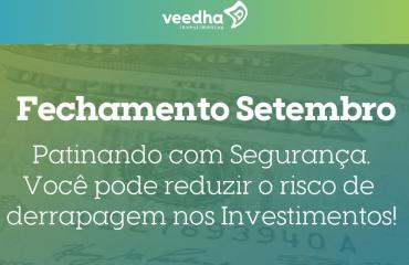 Carta Mensal – Patinando com segurança, você pode reduzir o risco de derrapagem nos Investimentos!